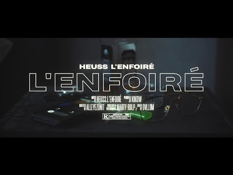 Heuss L'enfoiré - L'enfoiré (Clip Officiel)