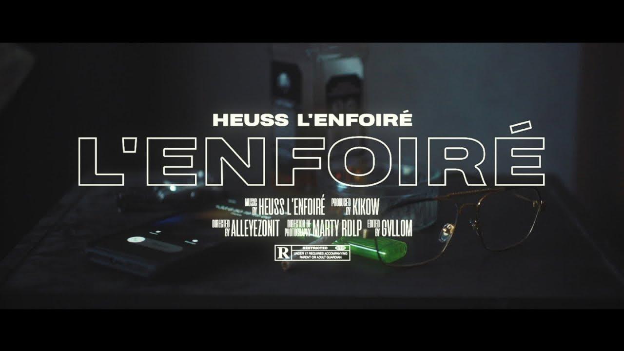 Heuss L'enfoiré - L'enfoiré (Clip Officiel) #1