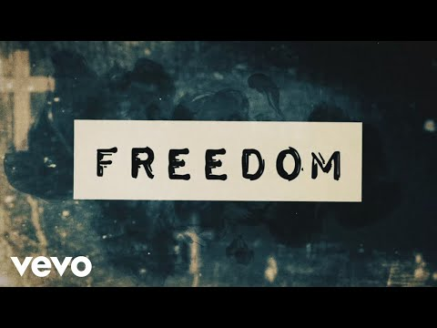 Zach Williams - Freedom (Lyric Video)