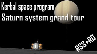 KSP Saturn system grand tour. RSS+RO