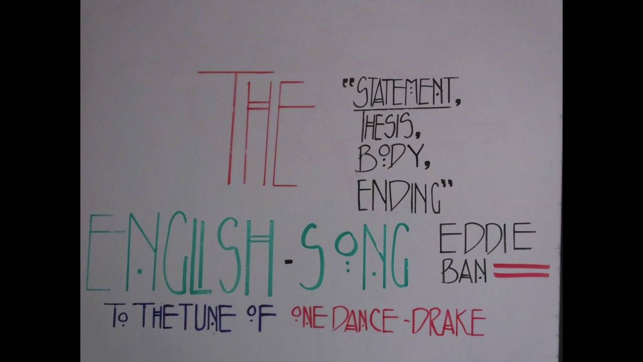 the english song essay structure for the th grade to the tune the english song essay structure for the 6th grade to the tune of one dance by drake