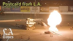 Postcard From L.A. - An Irwindale Destruction Spectacle