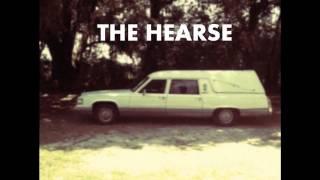 """The Hearse"""
