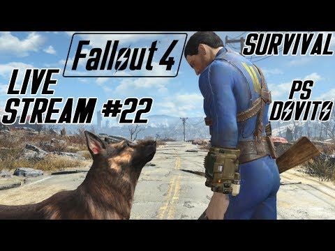 Fallout 4 Gameplay Walkthrough LIVE STREAM #22 (SURVIVAL)