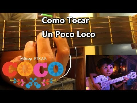 Como Tocar - Un poco Loco - Coco | Tutorial COMPLETO (Requinto y Acordes) con Tabs