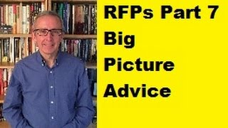 RFPs Part 7: Big Picture Advice