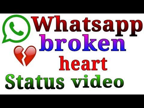 Whatsapp New Broken Heart sad status Video 2018 |व्हाट्सएप्प status