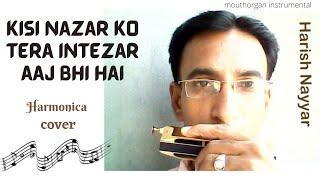 Video kisi nazar ko tera intezar( Mouthorgan ) by Harish Nayyar download MP3, 3GP, MP4, WEBM, AVI, FLV Agustus 2018