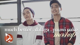 Much Better x Dalaga x Pauwi NaKo (Mashup) - Sam Mangubat ft. Jun Sisa