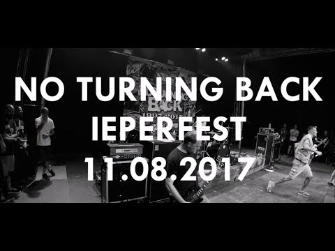 NO TURNING BACK @ IEPERFEST 2017 (partial set)