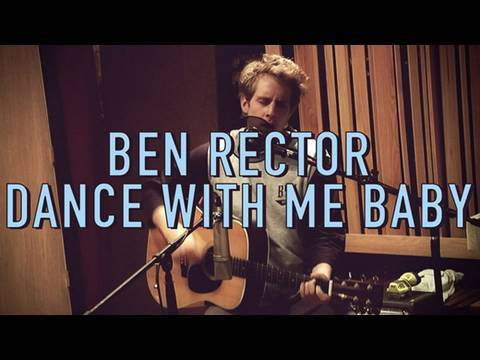 Ben Rector - Dance With Me Baby