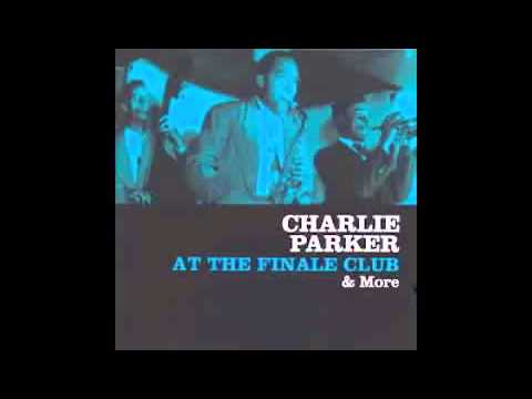 CHARLIE PARKER LIVE AT THE FINALE CLUB 1946 FULL ALBUM