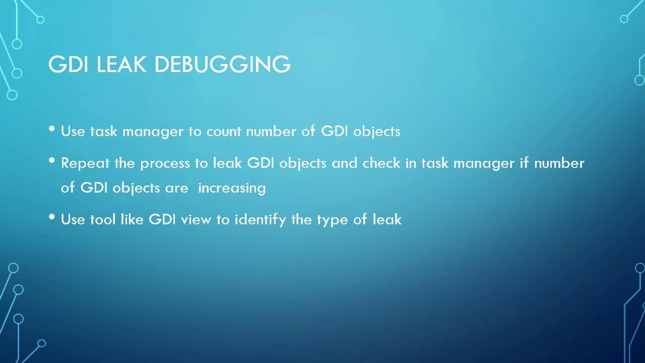Windows gdi object leak debugging