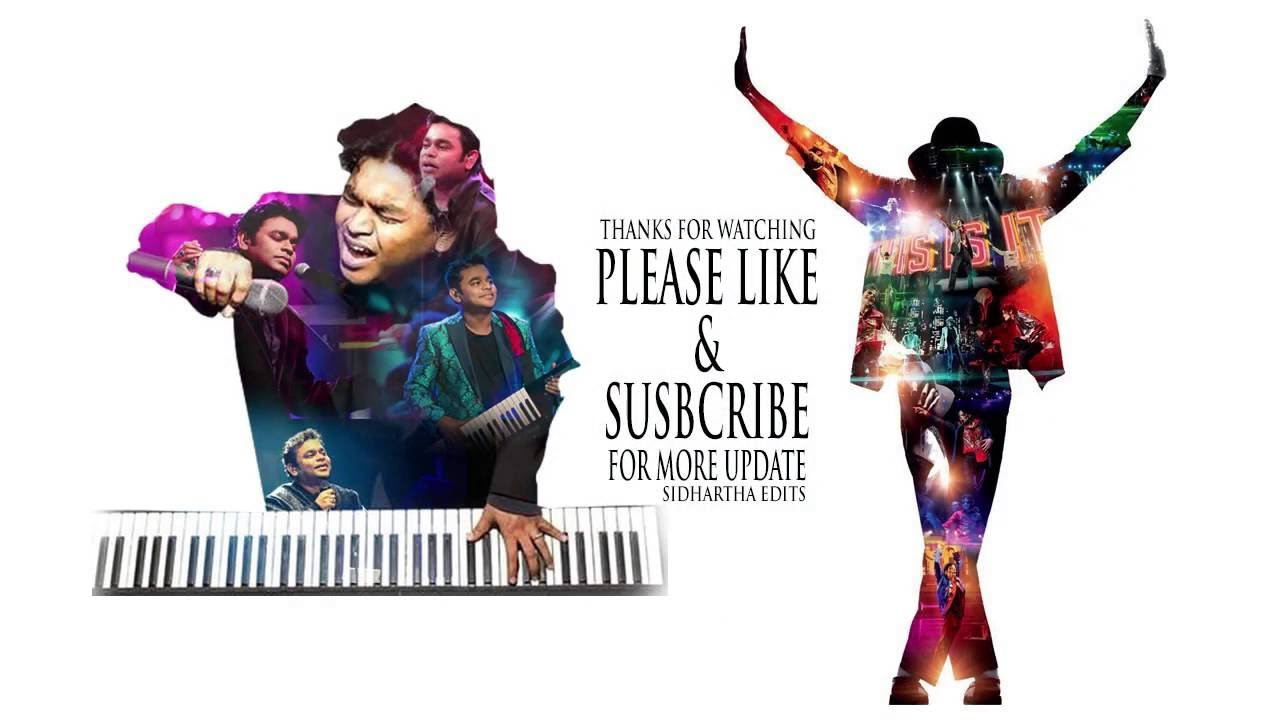 Michael Jackson With A R Rahman Two Legends By Sidhartha - YouTube