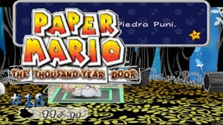 La unión de los Punis/Paper Mario: La Puerta Milenaria #18