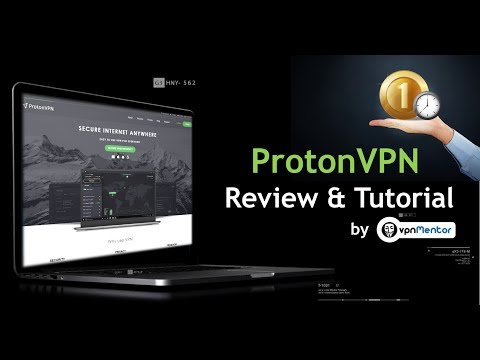ProtonVPN Review & Tutorial 2017