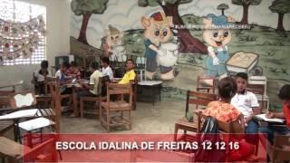 ESCOLA IDALINA DE FREITAS 12 12 16