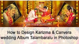 FREE PSD  download How to Design Canvera  wedding 12 x 36 new Talambaralu in  Photoshop Tutorial