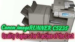 Canon ImageRunner Advance MP C5235 11x17 for lease Quality Copiers and Printers in North America