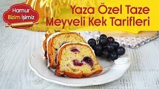 Siyah Üzümlü Kek Tarifi - Yaza Özel Taze Meyveli