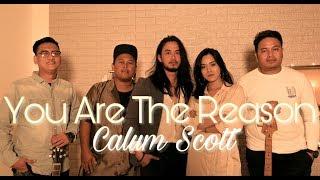 You Are The Reason - Calum Scott ( Cover ) by Trio Wijaya and De Sahaja X Olla Rosa