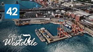Cities Skylines: Westdale - Cargo Dock [EP42]