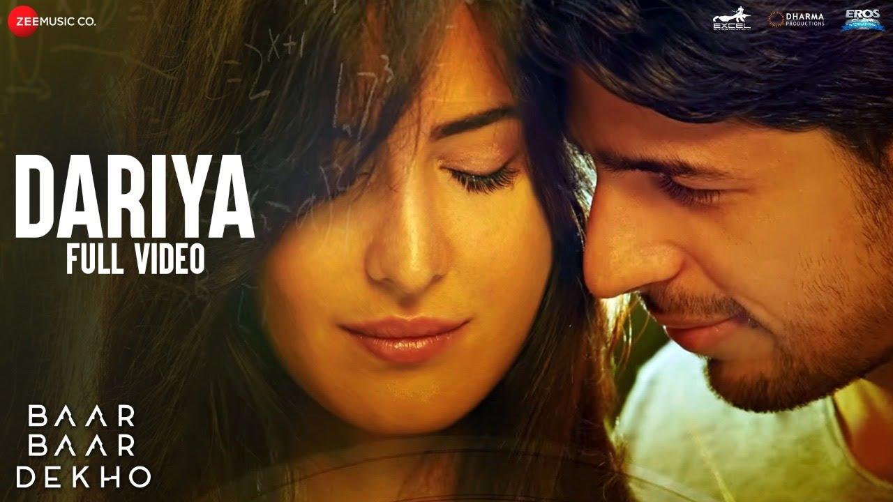 Download Dariya - Full Video | Baar Baar Dekho | Sidharth Malhotra & Katrina Kaif | Arko