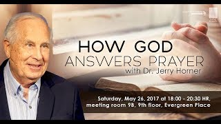 How God Answers Prayer | Dr Jerry Horner | 26 May 18 | Sat-EN/TH
