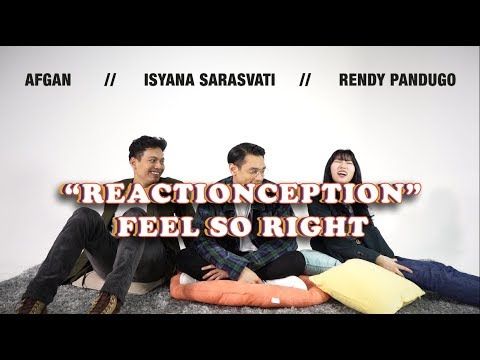 "Afgan, Isyana, Rendy Pandugo React To ""Feel So Right"" Reaction"