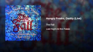 Hungry Freaks, Daddy (Live)