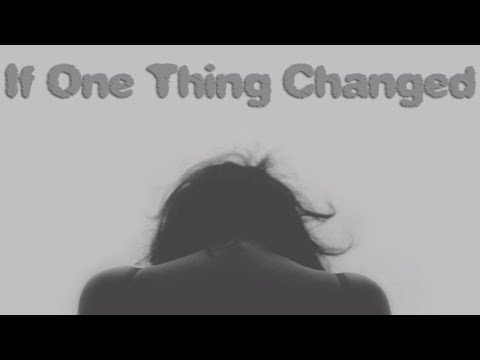 YOUR CHOICES MATTER - Let's Play: If One Thing Changed