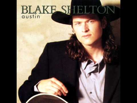 Austin Blake Shelton With Lyrics Youtube