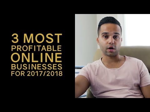 3 Most Profitable Business for 2017 / 2018