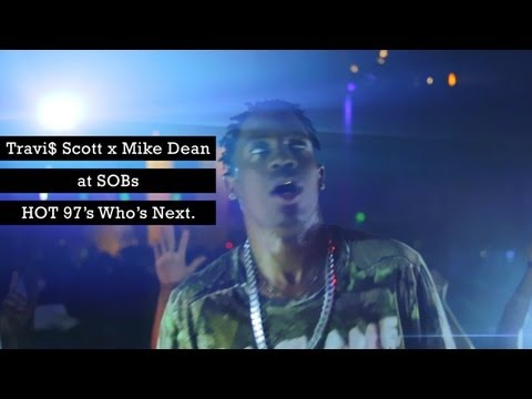 TRAVI$ SCOTT x MIKE DEAN - UPTOWN (LIVE @ SOBs).