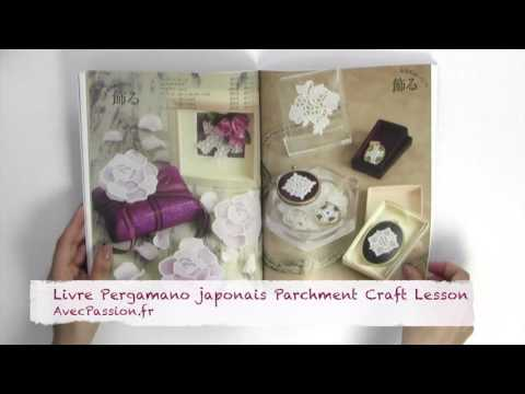 Livre Pergamano japonais Parchment Craft Lesson