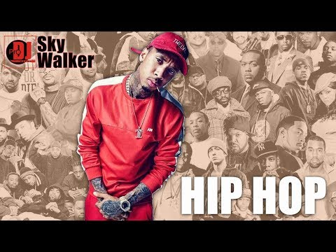 DJ SkyWalker Hip Hop Rap Hot Mix 2019