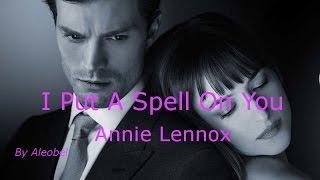 I Put A Spell On You ♥ Annie Lennox - (Fifty Shades of Grey) Traduzione