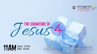 Family Celebration Service  // The Signature of Jesus 4