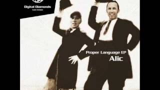 Alic - Proper Language (Excizen Attentive Remix)