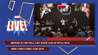 Marvel's The Pull List LIVE at NYCC 2018!