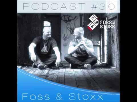 Foss+Stoxx - Livemix Podcast 30 01|15