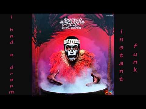Instant Funk - I Had A Dream 1979