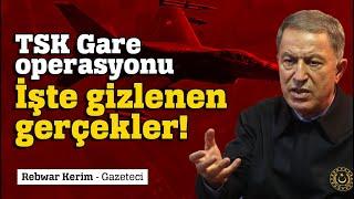 GARE OPERASYONU SKANDALI #Gare #Gara #HulusiAkar #Erdoğan #TSK #sondakika gara operasyon #Akar