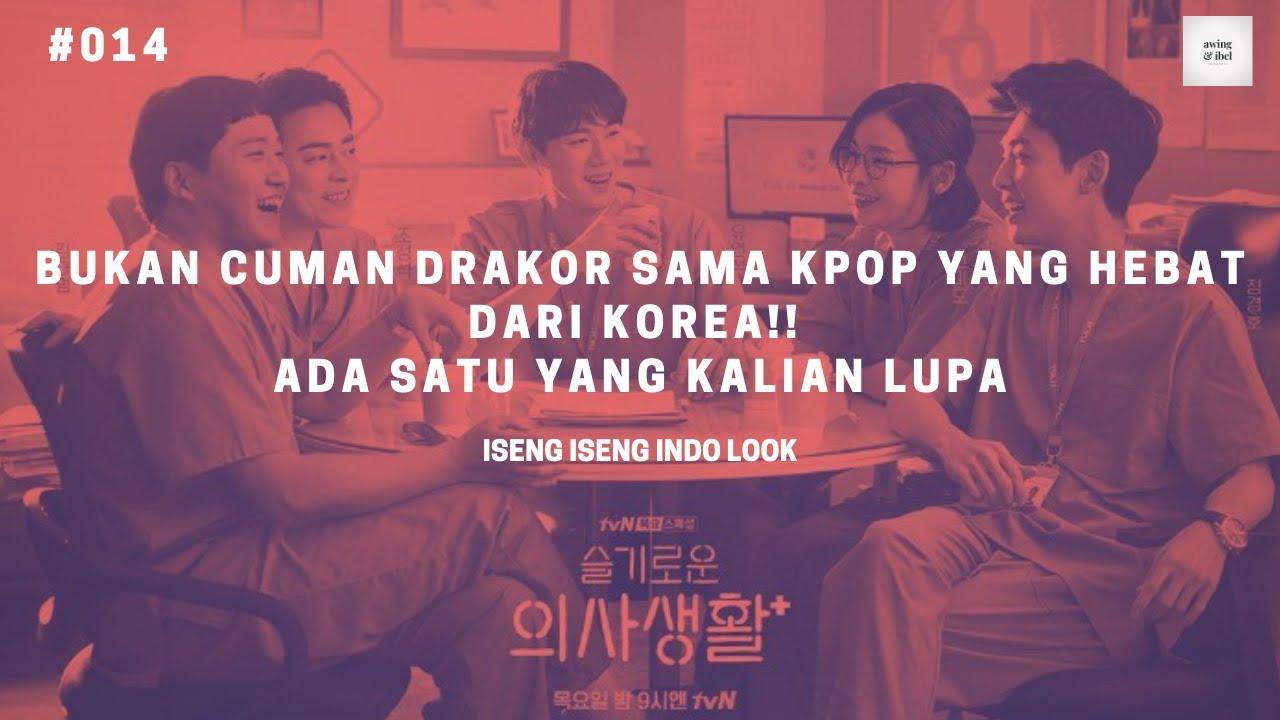 #014 INI YANG KALIAN LUPA HEBAT NYA KOREA, BUKAN CUMAN K-POP DAN DRAKOR NYA DOANG!!