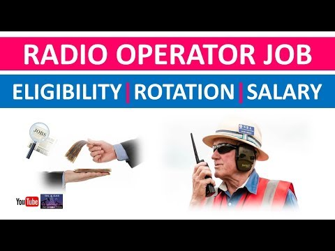 Radio Operator Job | Eligibility | Rotation | Salary | Oil and Gas Drilling Rig