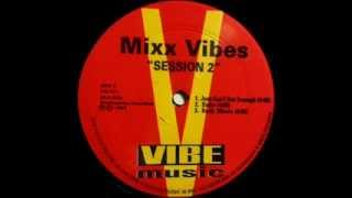 Mixx Vibes -- Session 2 (Body Music)