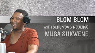 Musa Sukwene on Blom Blom WIth Skhumba and Ndumiso