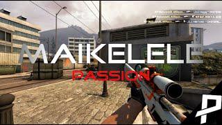 CS:GO Maikelele - Passion (Fragmovie)