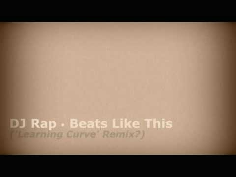 Dj Rap - Beats Like This