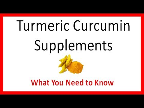 Turmeric Curcumin Supplements - What You Need To Know !